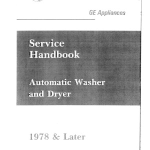GE Appliances Service Handbook Automatic Washer and Dryer 1978 & Later