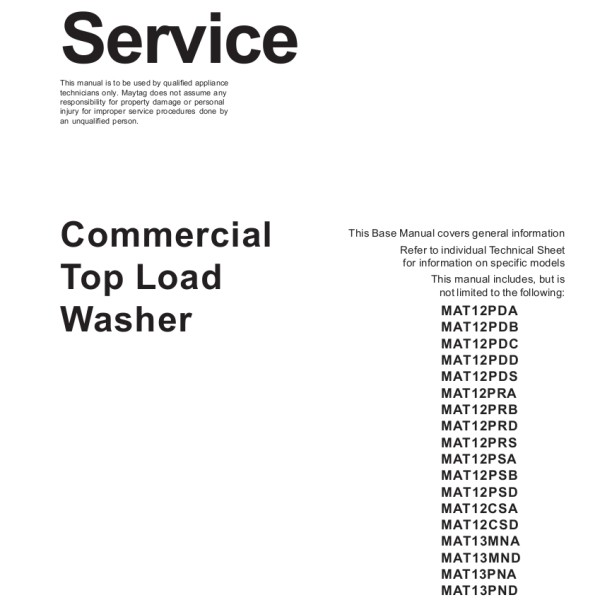 step right up appliance service manuals rh new2 steprightupmanuals com Maytag Bravos Washer Problems maytag commercial washer service manual